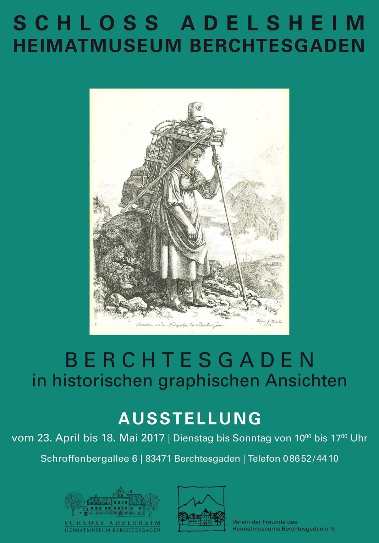 Ausstellung historisch graphischer Ansichten in Berchtesgaden