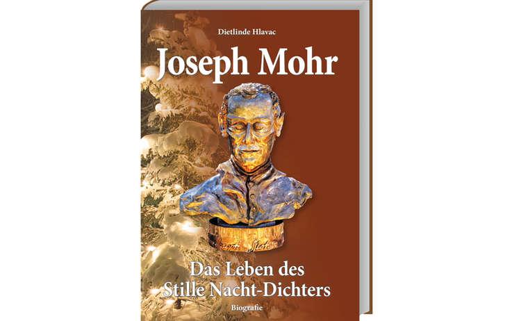 Josef Mohr - Das Leben des Stille Nacht-Dichters, erschienen im Plenk Verlag