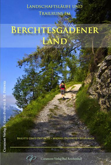 Landschafts- und Bergläufe im Berchtesgadener Land